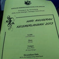 Photo taken at SK Kuala Selangor by Mrs Noor S. on 11/13/2013
