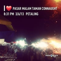 Photo taken at Pasar Malam Taman Connaught 康乐 by Micheal C. on 3/6/2013