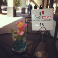 Photo taken at Cafe Roma by Crystal C. on 8/31/2012