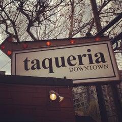 Photo taken at Taqueria Downtown by Seamus C. on 4/14/2013