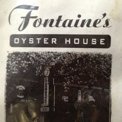 Photo taken at Fontaine's Oyster House by Ragan T. L. on 5/25/2013