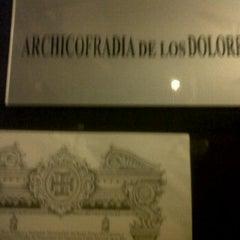 Photo taken at Archicofradía de los Dolores by Carlos Ismael S. on 2/21/2012