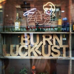 Luck Lust Liquor & Burn
