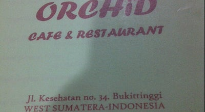 Photo of Cafe ORCHID Cafe & Restaurant at Jln. Kesehatan No. 34, Bukittinggi 26113, Indonesia