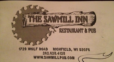 Photo of American Restaurant The Sawmill Inn at 1729 Wolf Rd, Richfield, WI 53076, United States