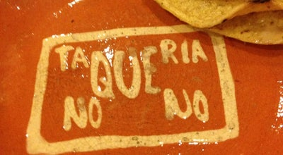 "Photo of Mexican Restaurant Taqueria ""No Que No"" at Dr. Alfonso G. Alarcón, Pachuca, Mexico"