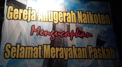 Photo of Church Gereja Anugrah Kupang at Jalan Eltari, Kupang, Indonesia