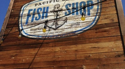 Photo of Seafood Restaurant Pacific Beach Fish Shop at 1775 Garnet Ave, San Diego, CA 92109, United States