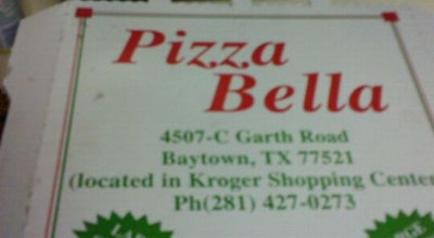 Photo of Pizza Place Pizza Bella at 4517 Garth Rd, Baytown, TX 77521, United States