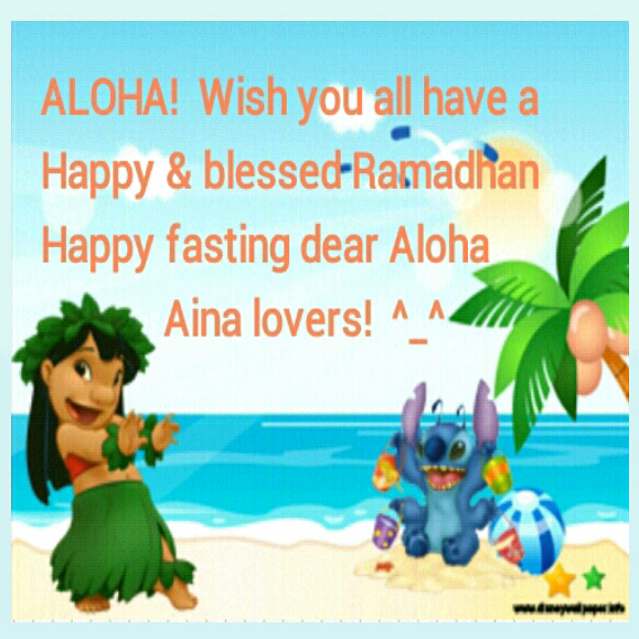 Wishing you have a happy and blessed Ramadhan. Happy fasting for all Aloha Aina lovers . During Ramadhan we open from 04.00 PM until 10.00 PM every wednesday to sunday. See you in Wednesday!