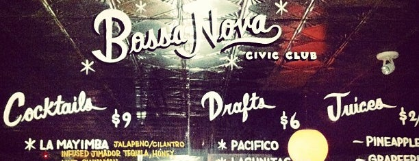 Bossa Nova Civic Club is one of Bars.