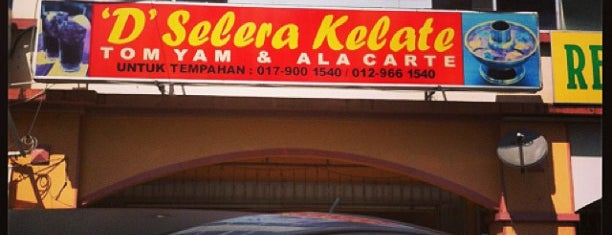 'D' Selera Kelate is one of like.