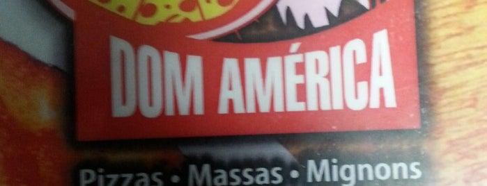 Dom América is one of PIZZATOUR: Pizzarias.