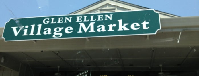 Glen Ellen Village Market is one of Sonoma.