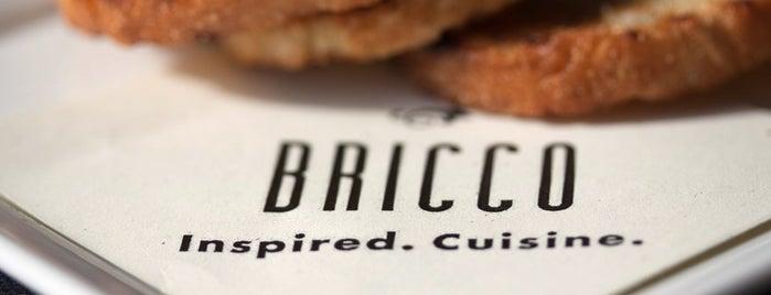 Bricco is one of My Favorite Restaurants.