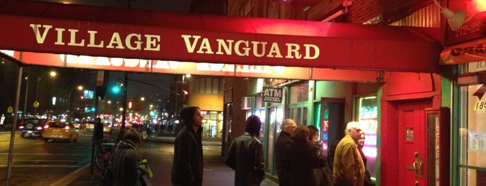 Village Vanguard is one of NY.