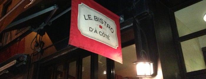 Le Bistro d'à Côté is one of Restaurants.