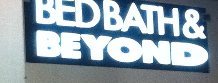 Bed Bath & Beyond is one of Love to go.