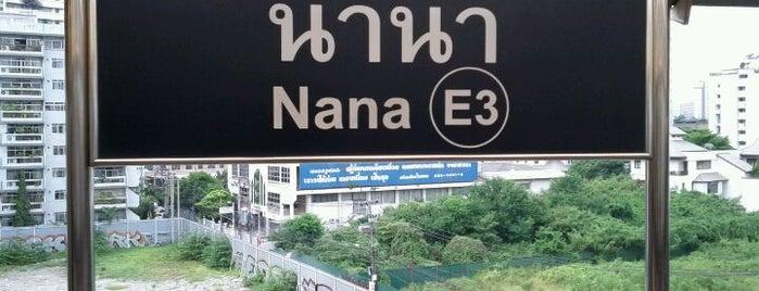 BTS Nana (E3) is one of BTS - Light Green Line (Sukhumvit Line).