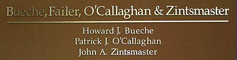 Bueche  Failer  O'Callaghan & Zintsmaster,