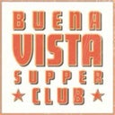 Buena Vista Supper Club