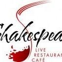 Shakespeare Live Restaurant Cafe'