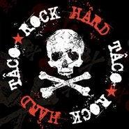 Rock Hard Taco